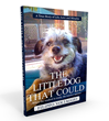 "New Book, ""The Little Dog that Could"" is a True Story of Life, Love and Miracles. Now On Amazon Books From Life Changes Publishing"