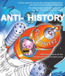 AntiHistory: Challening the Menace of Unreality