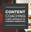 Content Coaching Now Available to Help Organizations Embrace Content Marketing