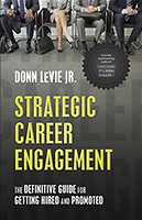 Three Tips for a Successful Career Strategy by Donn LeVie