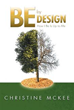 New Marketing Push for Book 'BE by Design' Shines with Powerful Message