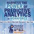 Predictive Analytics World for Workforce 2016 Announces Exceptional Predictive Workforce Expert Lineup
