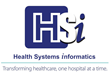 Health Systems Informatics (HSi), a healthcare consulting and solutions firm