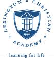 Lexington Christian Academy - Learning For Life