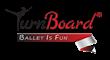 Ballet Is Fun TurnBoard