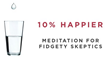10% Happier: Meditation for Fidgety Skeptics Mobile App Launches to International Audience