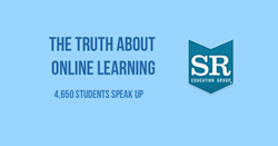 The Truth About Online Learning 4650 Students Speak Up