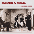 Camera Soul - Dress Code
