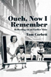 'Ouch, Now I Remember' Captures Past's Poignant Moments