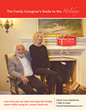 "Home Care Assistance Offers New Resource Guide: ""The Family Caregivers' Guide to the Holidays"""