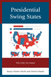 Hamline University Professor's New Book Presidential Swing States: Why Ten Only Matter explains why the 2016 US Presidential Race is Already Over in 40 States