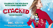 Cracked - a family friendly holiday performance!