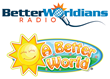 BetterWorldians Radio and A Better World Team up to Make a Difference This Holiday Season