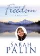 Gov. Sarah Palin's Sweet Freedom is the #1 Devotional