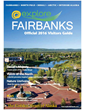 Fairbanks Visitors Guide Features Aurora Borealis, Midnight Sun and Denali National Park