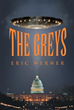 Eric Werner Introduces Debut Novel, 'The Greys'