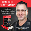 Living on the Skinny Branches by Michael Strasner Achieves #1 Amazon Bestseller Status