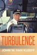 Expect Turbulence: One Pilot's Lifelong Journey around World