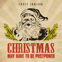 Christmas May Have To Be Postponed Cover Art