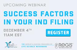 """Success Factors in Your IND Filing"" Webinar December 4, 2015"