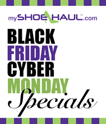 www.myshoehaul.com black friday and cyber monday specials