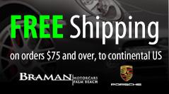 Free Shipping | Porsche Parts | Braman Auto Parts