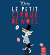 Le Petit Cirque de Noel at Marin Country Mart, December 5, 12 & 19
