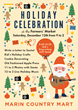 Holiday Celebration at Marin Country Mart's Farmers' Market on December 12
