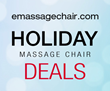 Emassagechair.com Announces their Holiday Massage Chair Sales