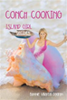 Author Bonnie Villareal Padron Shares all About 'Conch Cooking'