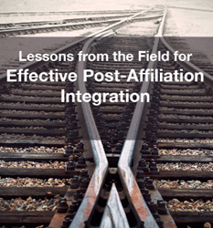 New PYA White Paper: Lessons from the Field for Effective Post-Affiliation Integration. The Agreement is Signed, now what?