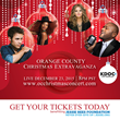 Orange County's Christmas Extravaganza Announces Live Streaming Arrangements, Final Line Up For National Telecast, Wednesday, December 23