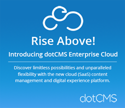 dotCMS SaaS Content Management and Digital Experience Platform
