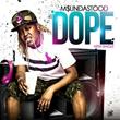 "Recording Artist Msundastood Releases New Music Video ""DOPE"""