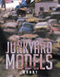 "Manny's New Book ""Junkyard Models"" is a Delightful Collection of Memories from a Childhood Spent Exploring the Secrets of Junkyards and the Joy of Youthful Imagination"