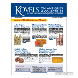 Kovels, antiques, collectibles, wallace nutting, judith leiber, shaker, john rogers, prices