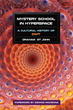 """North Atlantic Books releases """"Mystery School in Hyperspace: A Cultural History of DMT"""""""