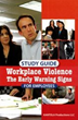 "Kantola Training Solutions  ""Ten Warning Signs of Workplace Violence"" Training"