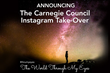 """New Carnegie Council Instagram Take-Over, """"The World Through My Eyes"""""""