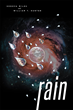 "Kenova Miles and Co-author William T. Hunter's New Book ""RAIN"" is a Creatively Crafted and Vividly Illustrated Work of Philosophy and Science."
