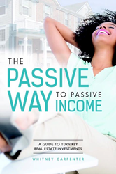 The Passive Way to Passive Income