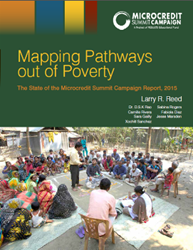Mapping Pathways out of Poverty:  The State of the Microcredit Summit Campaign Report, 2015