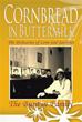 The Buntyn Family Reveals 'Cornbread in Buttermilk'