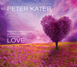 Grammy-nominated album LOVE by Peter Kater (Mysterium Music, 2015)