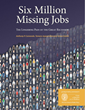 Six Million Jobs Still Missing from Economy Due to Great Recession, New Georgetown University Report Reveals