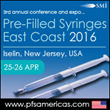 Key Innovations for Parenteral Packaging and Administration Showcased Next Month at Pre-Filled Syringes East Coast 2016