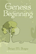 'Genesis Beginning' Retells Book of Genesis in Epic Poem