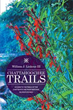 New Guide Book Explores Beautiful Trails, Hikes in CRNRA