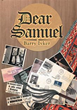 Author Barry Ivker releases 'Dear Samuel'