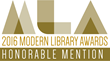 2016 Modern Library Awards Honorable Mention